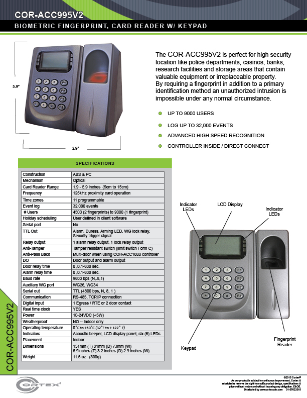 Indoor Biometric Fingerprint Scanner & Card Reader with Keypad, & LCD Display from Cortex® specifications for access control product COR-ACC999
