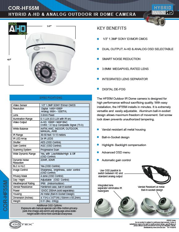 The HF55M Outdoor IR Dome camera is designed for high performance without sacrificing quality