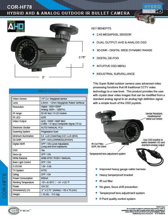 The HF78 Super Bullet outdoor camera uses advanced video processing functions that lift traditional CCTV video technology to a new level