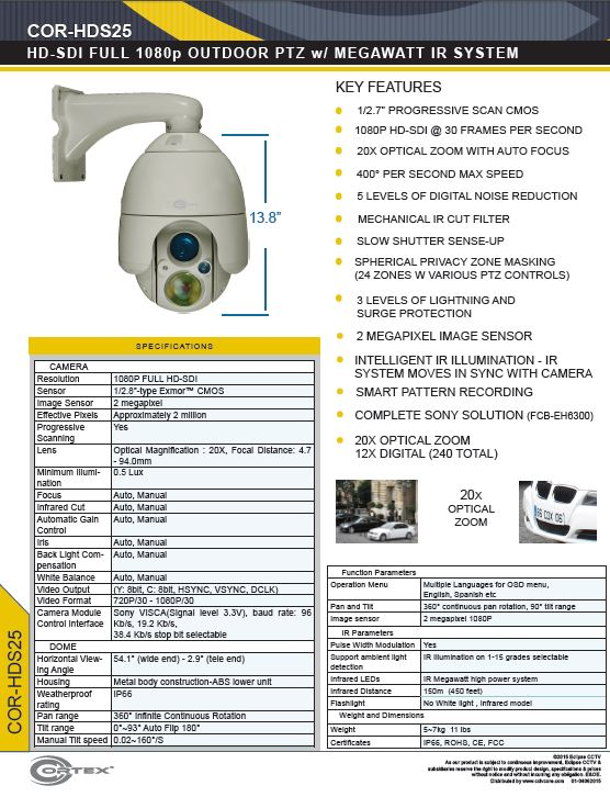 The COR-HDS25 1080P Cortex® HD-SDI High Definition Outdoor PTZ with 1080p -progressive scan